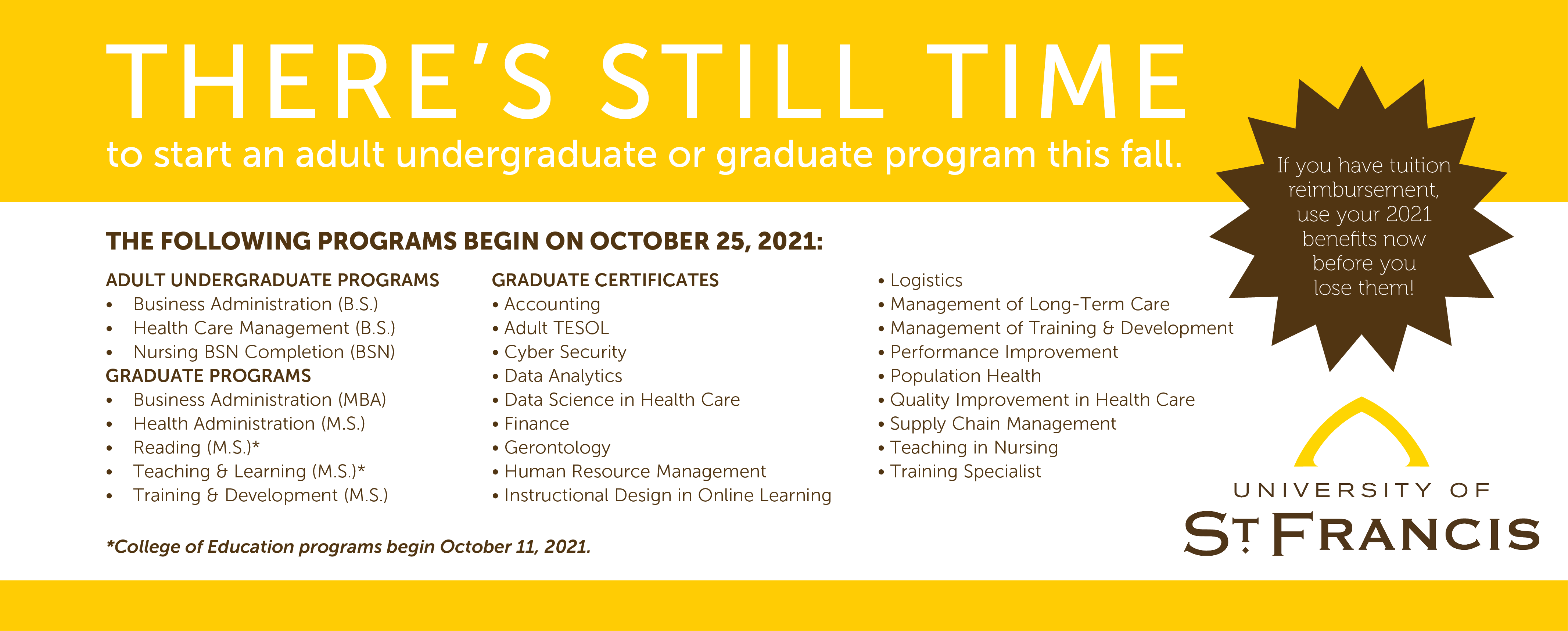 October 25 is next start date for adult undergrad and grad classes