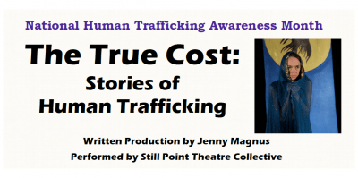 True Cost: Stories of Human Trafficking