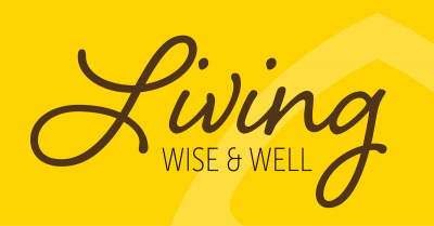 Living Wise and Well